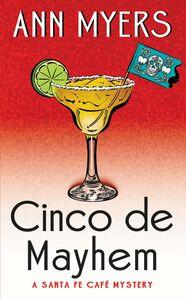 Foto Cover di Cinco de Mayhem, Ebook inglese di Ann Myers, edito da HarperCollins