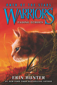 Warriors: Omen of the Stars #2: Fading Echoes - Erin Hunter - cover