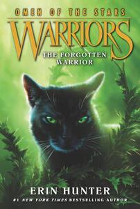 Warriors: Omen of the Stars #5: The Forgotten Warrior - Erin Hunter - cover