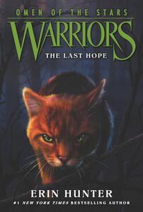 Warriors: Omen of the Stars #6: The Last Hope - Erin Hunter - cover