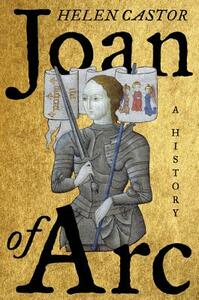 Joan of Arc: A History - Helen Castor - cover