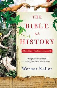 The Bible as History: Second Revised Edition - Werner Keller,Joachim Rohork - cover