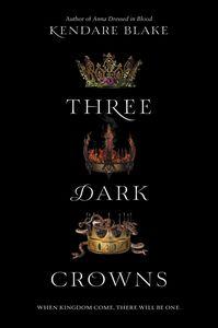 Ebook in inglese Three Dark Crowns Blake, Kendare