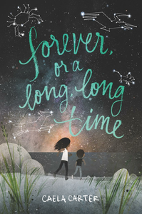 Ebook in inglese Forever, or a Long, Long Time Carter, Caela