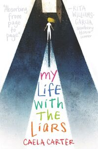 Foto Cover di My Life with the Liars, Ebook inglese di Caela Carter, edito da HarperCollins