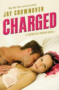 Charged - Jay Crownover - cover