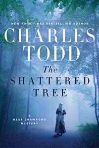 The Shattered Tree: A Bess Crawford Mystery - Charles Todd - cover