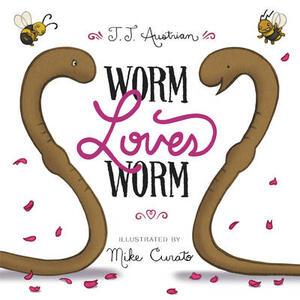 Worm Loves Worm - J. J. Austrian - cover