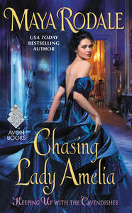 Chasing Lady Amelia: Keeping Up with the Cavendishes - Maya Rodale - cover