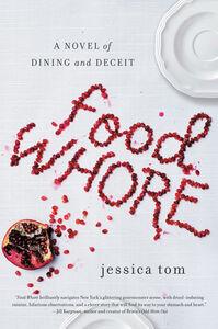 Foto Cover di Food Whore, Ebook inglese di Jessica Tom, edito da HarperCollins