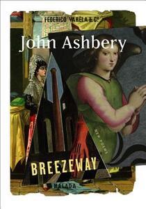 Breezeway: New Poems - John Ashbery - cover