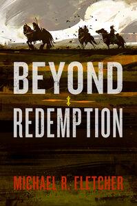 Foto Cover di Beyond Redemption, Ebook inglese di Michael R. Fletcher, edito da HarperCollins