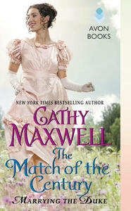 The Match of the Century: Marrying the Duke - Cathy Maxwell - cover