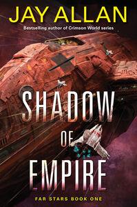 Foto Cover di Shadow of Empire, Ebook inglese di Jay Allan, edito da HarperCollins