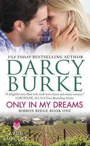 Foto Cover di Only in My Dreams, Ebook inglese di Darcy Burke, edito da HarperCollins