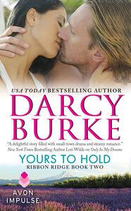Foto Cover di Yours to Hold, Ebook inglese di Darcy Burke, edito da HarperCollins
