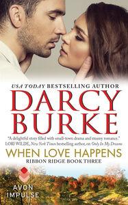 Foto Cover di When Love Happens, Ebook inglese di Darcy Burke, edito da HarperCollins