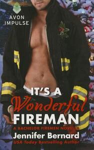 It's a Wonderful Fireman: A Bachelor Firemen Novella - Jennifer Bernard - cover