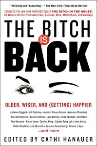 Ebook in inglese The Bitch Is Back Hanauer, Cathi