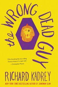 Foto Cover di The Wrong Dead Guy, Ebook inglese di Richard Kadrey, edito da HarperCollins