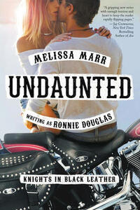 Undaunted: Knights in Black Leather - Melissa Marr,Ronnie Douglas - cover