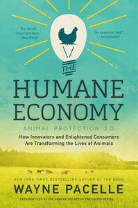 Foto Cover di The Humane Economy, Ebook inglese di Wayne Pacelle, edito da HarperCollins