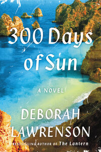 Foto Cover di 300 Days of Sun, Ebook inglese di Deborah Lawrenson, edito da HarperCollins