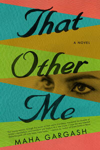 That Other Me: A Novel - Maha Gargash - cover