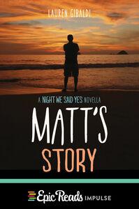 Foto Cover di Matt's Story, Ebook inglese di Lauren Gibaldi, edito da HarperCollins