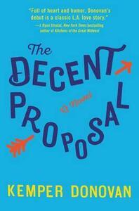 The Decent Proposal - Kemper Donovan - cover