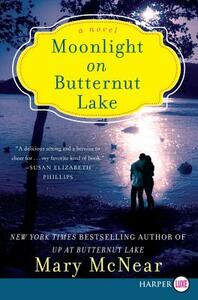 Moonlight On Butternut Lake: A Novel [Large Print] - Mary McNear - cover