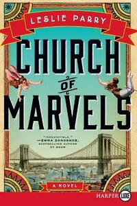 Church of Marvels - Leslie Parry - cover