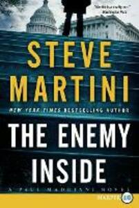 The Enemy Inside: A Paul Madriani Novel [Large Print] - Steve Martini - cover