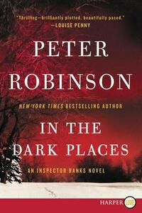 In the Dark Places: An Inspector Banks Novel - Peter Robinson - cover
