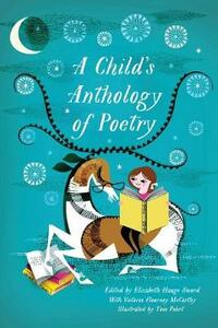 A Child's Anthology of Poetry - Elizabeth Hauge Sword - cover