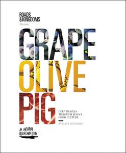 Ebook in inglese Grape, Olive, Pig Goulding, Matt