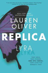 Foto Cover di Replica, Ebook inglese di Lauren Oliver, edito da HarperCollins