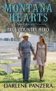 Montana Hearts: True Country Hero - Darlene Panzera - cover