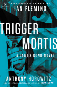 Ebook in inglese Trigger Mortis Horowitz, Anthony