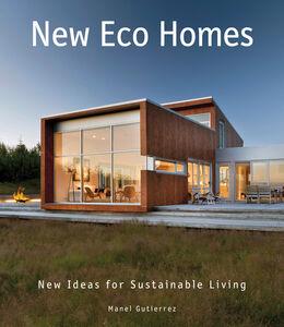 Foto Cover di New Eco Homes, Ebook inglese di Manel Gutierrez, edito da HarperCollins