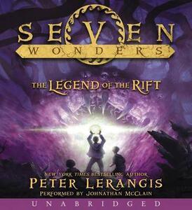 Seven Wonders Book 5: The Legend of the Rift CD - Peter Lerangis - cover