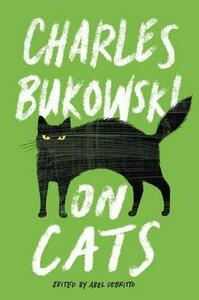 On Cats - Charles Bukowski - cover