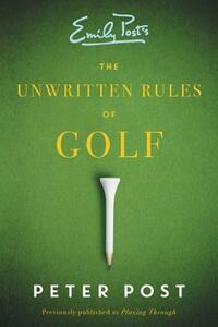 The Unwritten Rules of Golf - Peter Post - cover