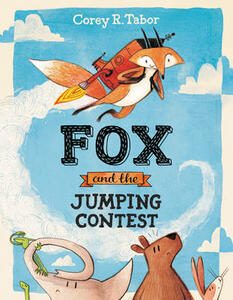 Fox and the Jumping Contest - Corey R. Tabor - cover