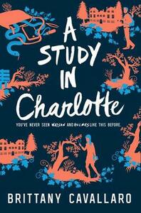 A Study in Charlotte - Brittany Cavallaro - cover