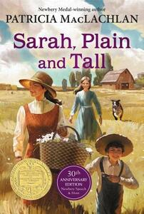 Sarah, Plain and Tall: 30th Anniversary Edition - Patricia MacLachlan - cover