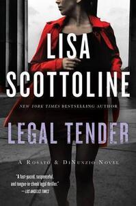 Legal Tender - Lisa Scottoline - cover
