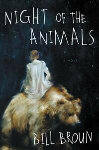 Night of the Animals - Bill Broun - cover
