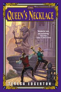 Foto Cover di The Queen's Necklace, Ebook inglese di Teresa Edgerton, edito da HarperCollins
