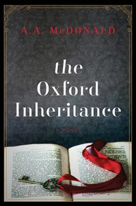 Foto Cover di The Oxford Inheritance, Ebook inglese di Ann A. McDonald, edito da HarperCollins